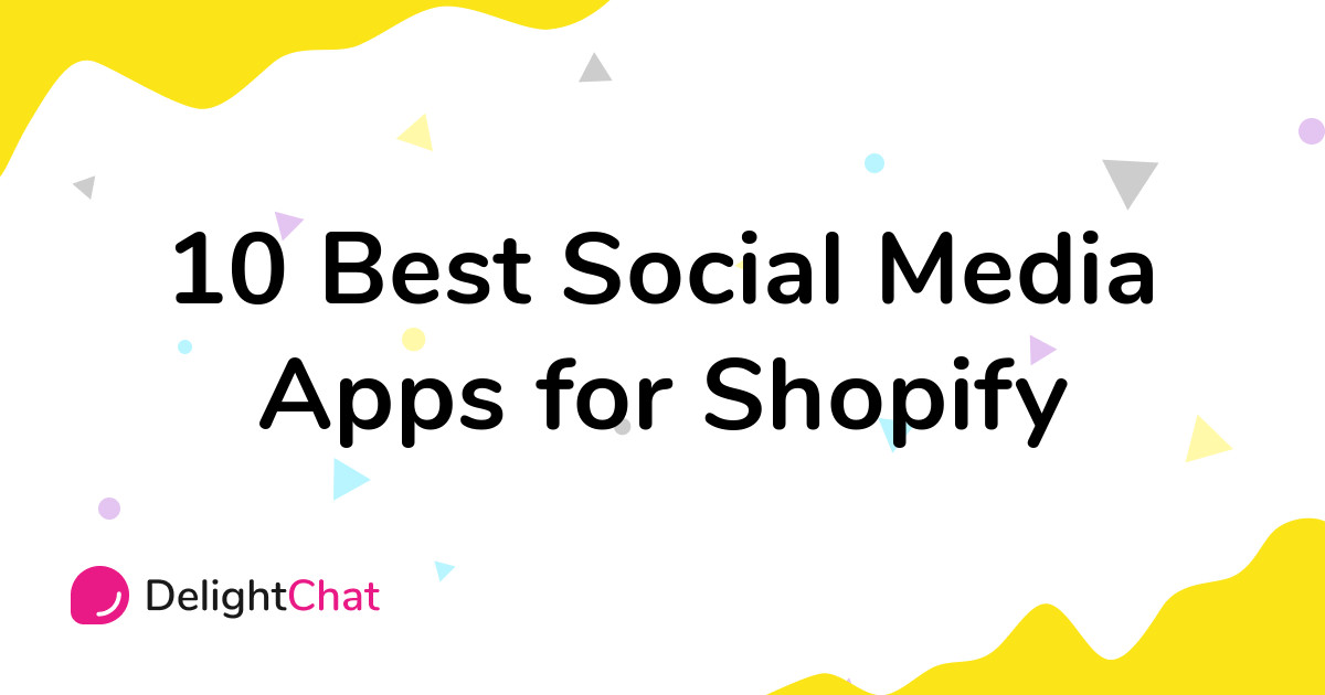 Best Shopify Social Media Apps in 2021