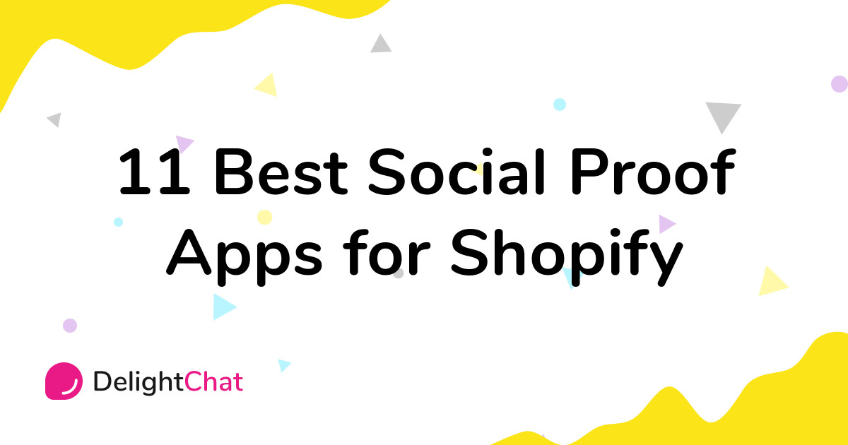 Best Shopify Social Proof Apps in 2021