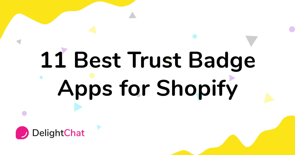 Best Shopify Trust Badge Apps in 2021
