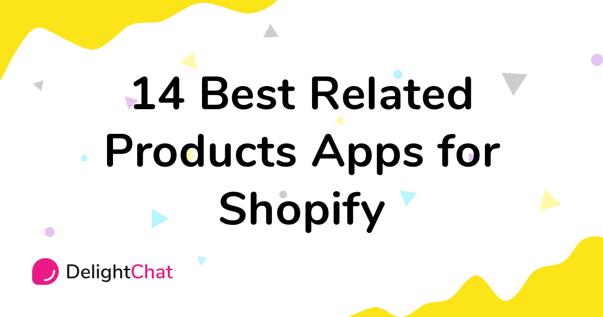Best Shopify Related Products Apps in 2021