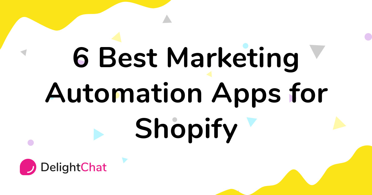 Best Shopify Marketing Automation Apps in 2021