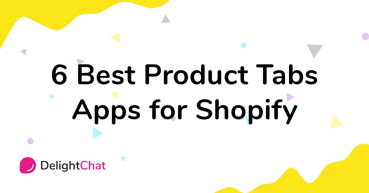 Best Shopify Product Tabs Apps in 2021