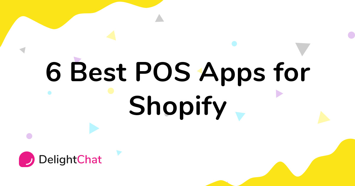 Best Shopify POS Apps in 2021