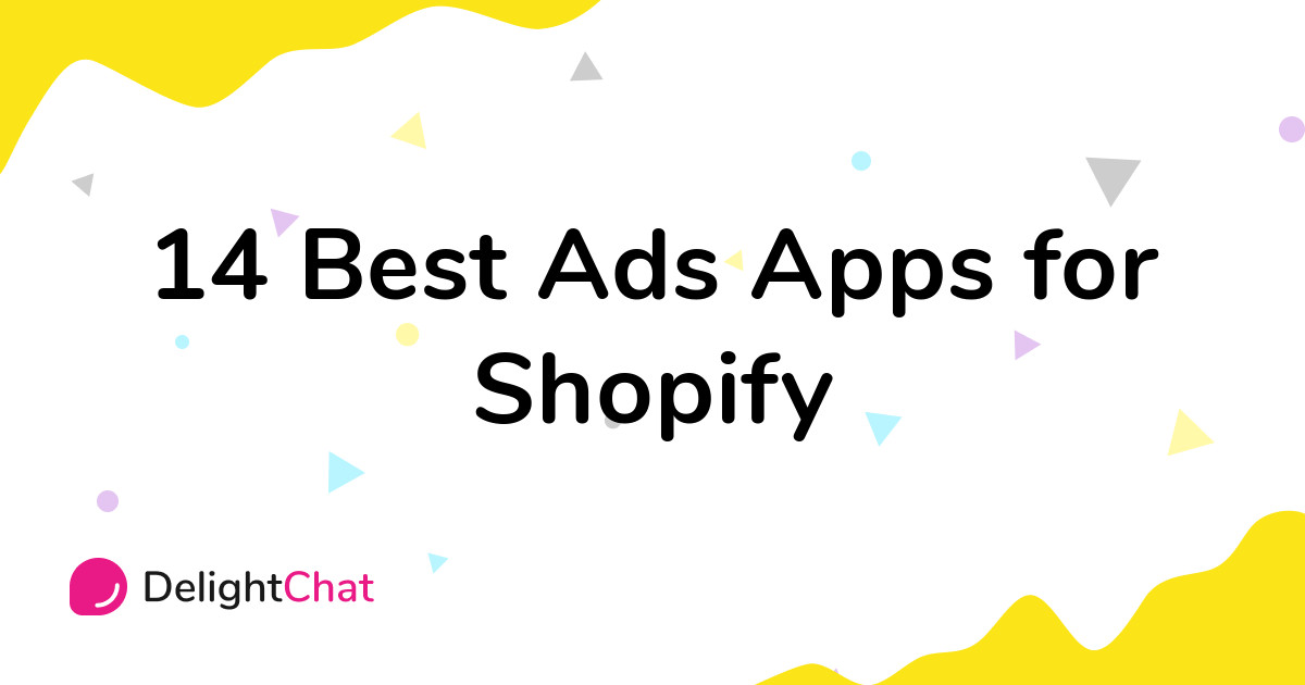 Best Shopify Ads Apps in 2021