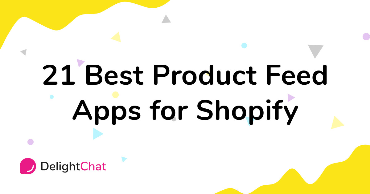 Best Shopify Product Feed Apps in 2021