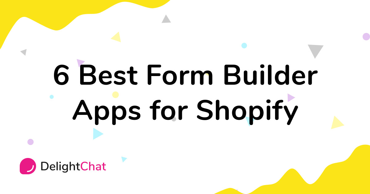 Best Shopify Form Builder Apps in 2021