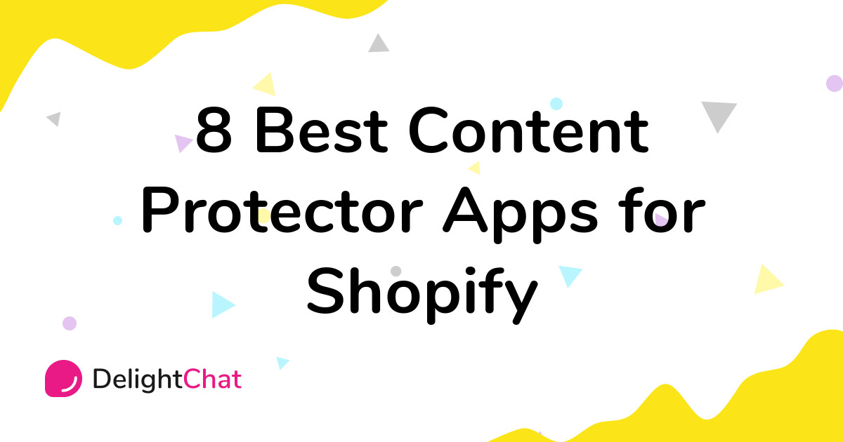 Best Shopify Content Protector Apps in 2021