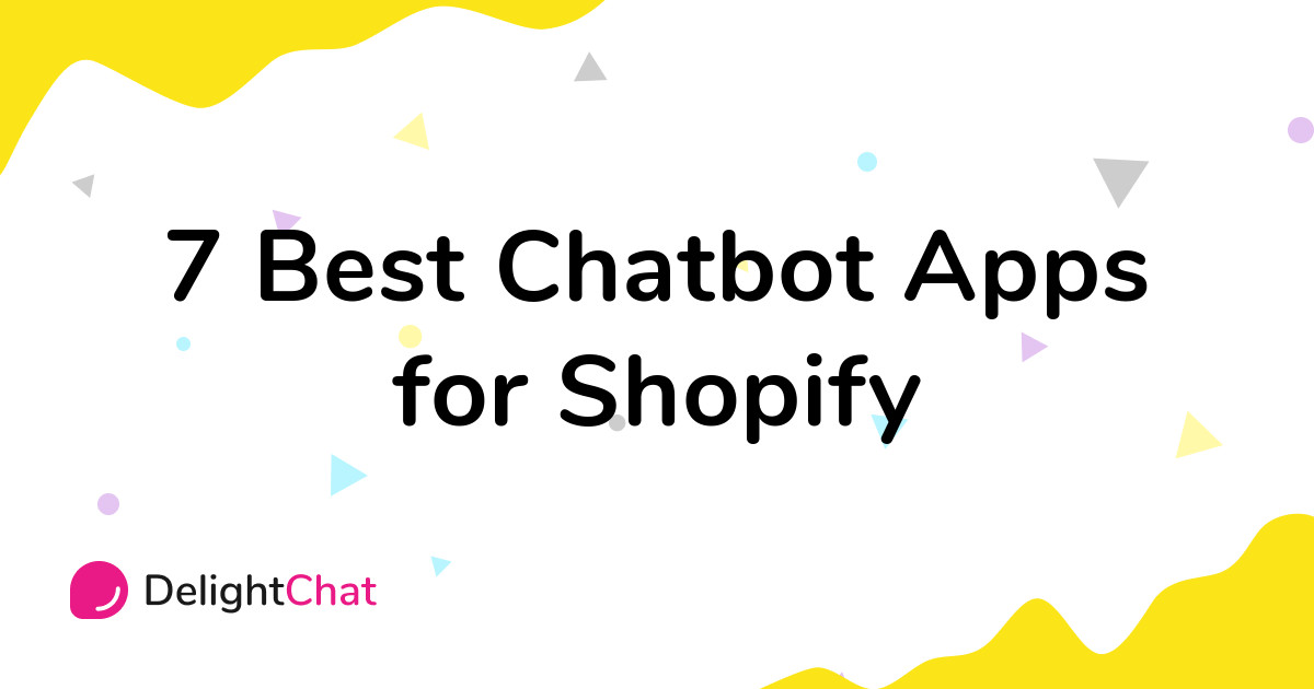 Best Shopify Chatbot Apps in 2021
