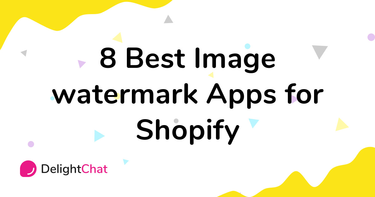 Best Shopify Image watermark Apps in 2021