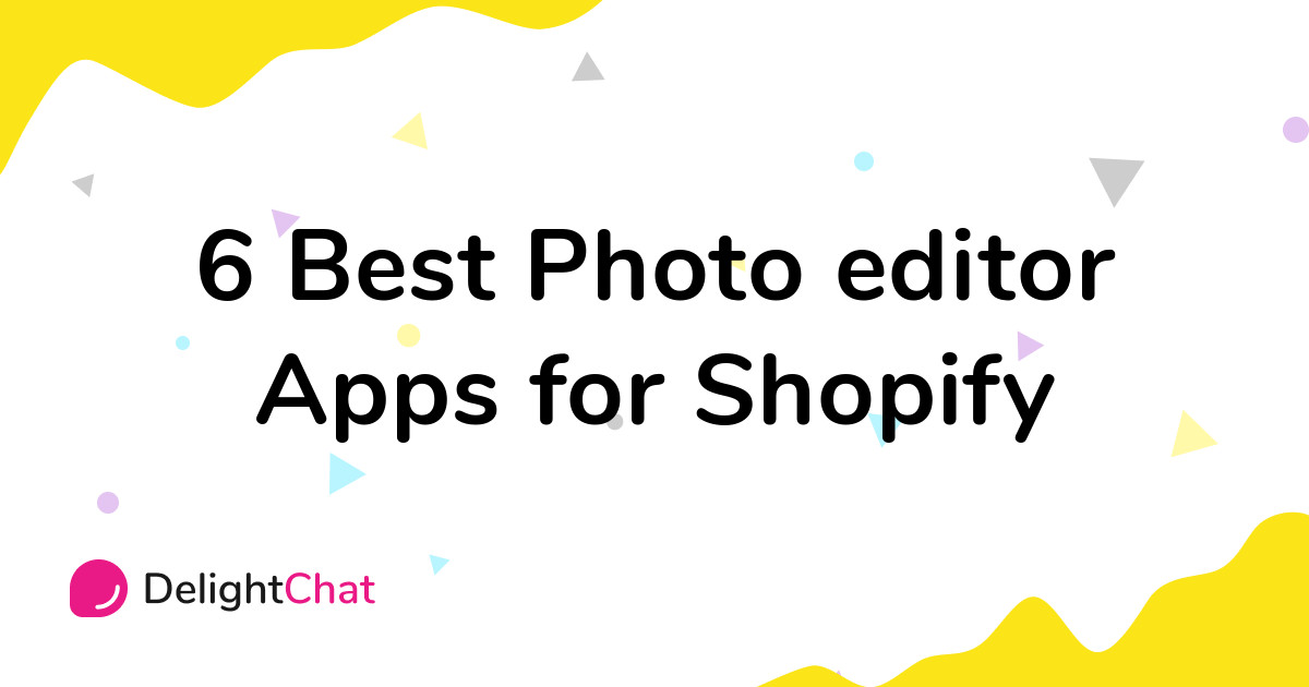 Best Shopify Photo editor Apps in 2021
