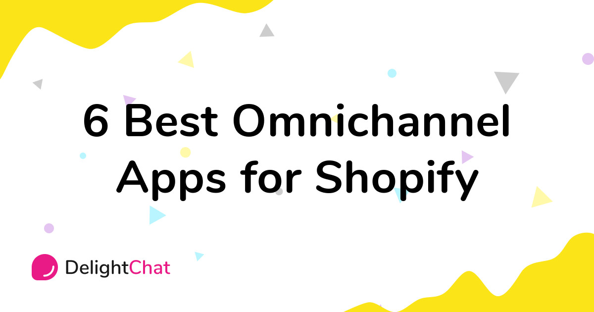 Best Shopify Omnichannel Apps in 2021