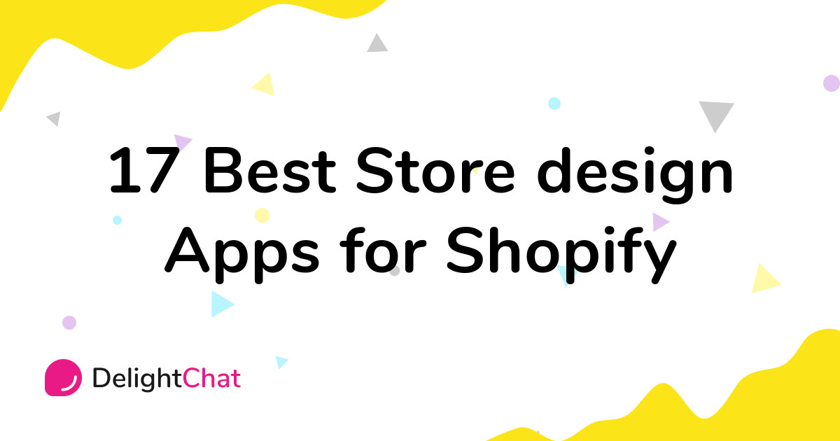 Best Shopify Store design Apps in 2021