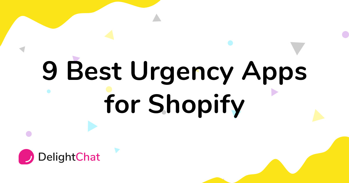 Best Shopify Urgency Apps in 2021