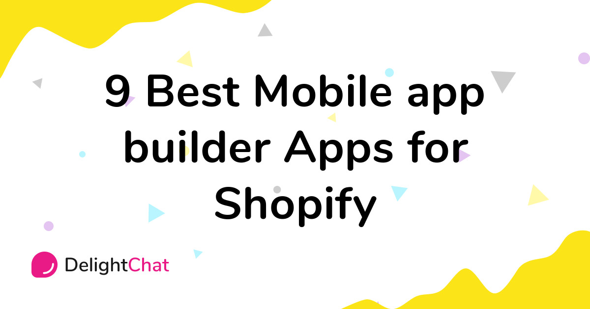 Best Shopify Mobile app builder Apps in 2021
