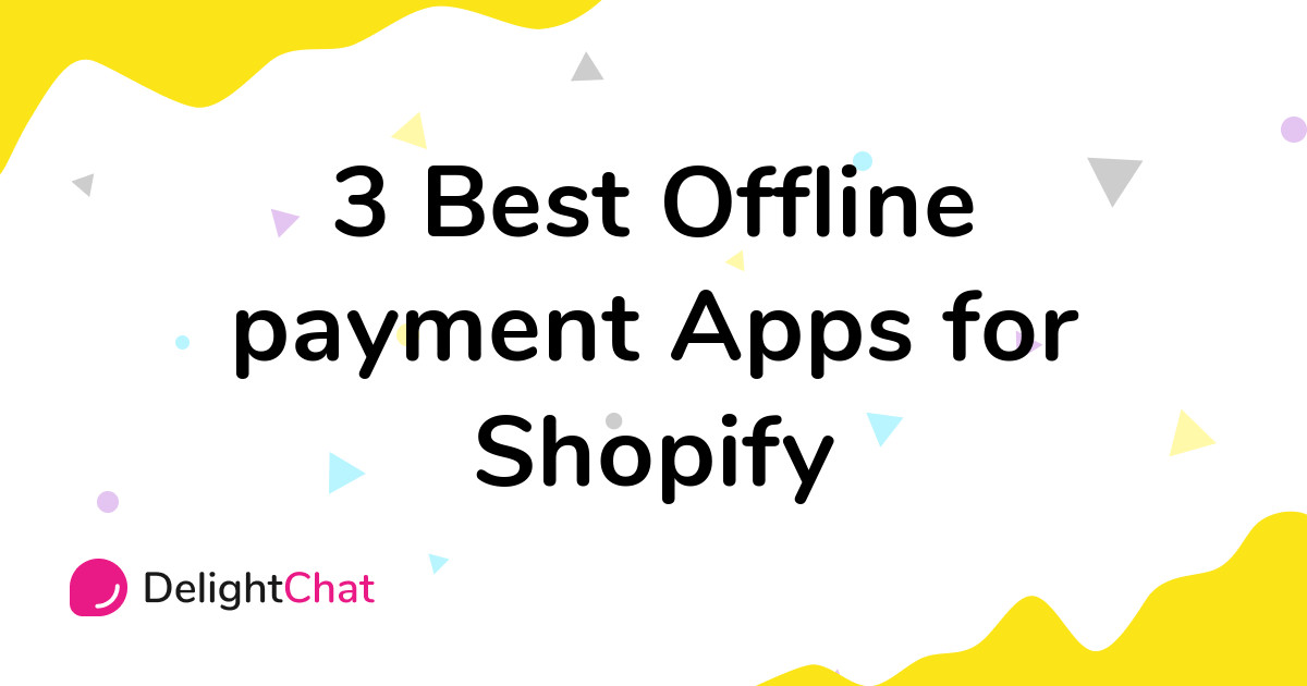 Best Shopify Offline payment Apps in 2021