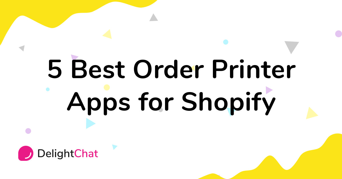 Best Shopify Order Printer Apps in 2021