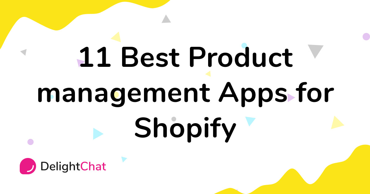 Best Shopify Product management Apps in 2021