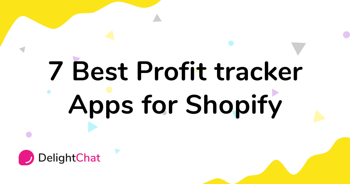 Best Shopify Profit tracker Apps in 2021