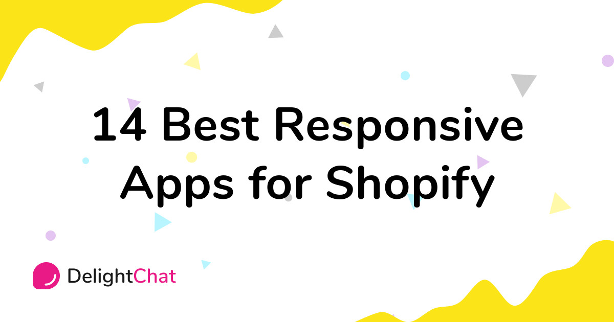 Best Shopify Responsive Apps in 2021