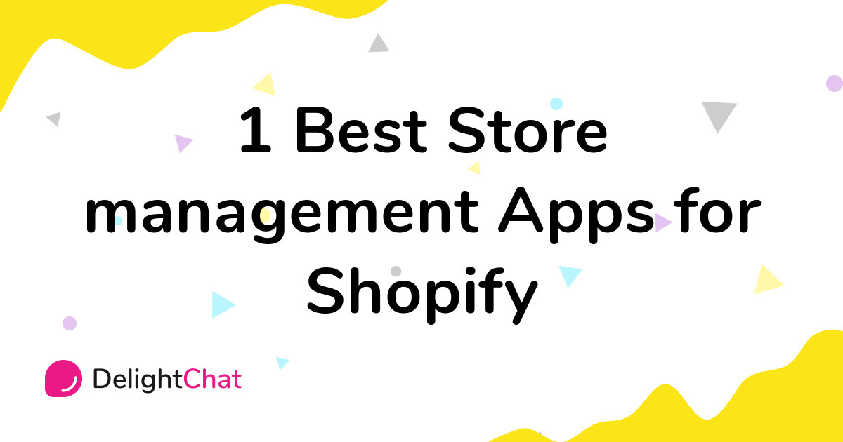 Best Shopify Store management Apps in 2021