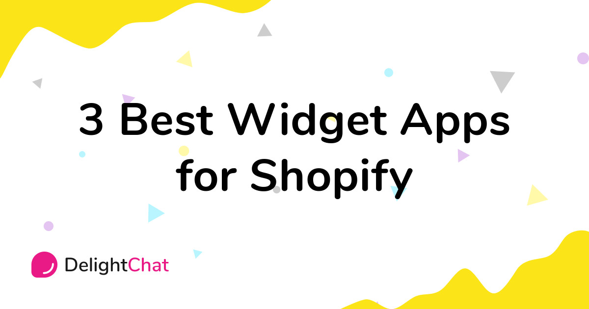 Best Shopify Widget Apps in 2021