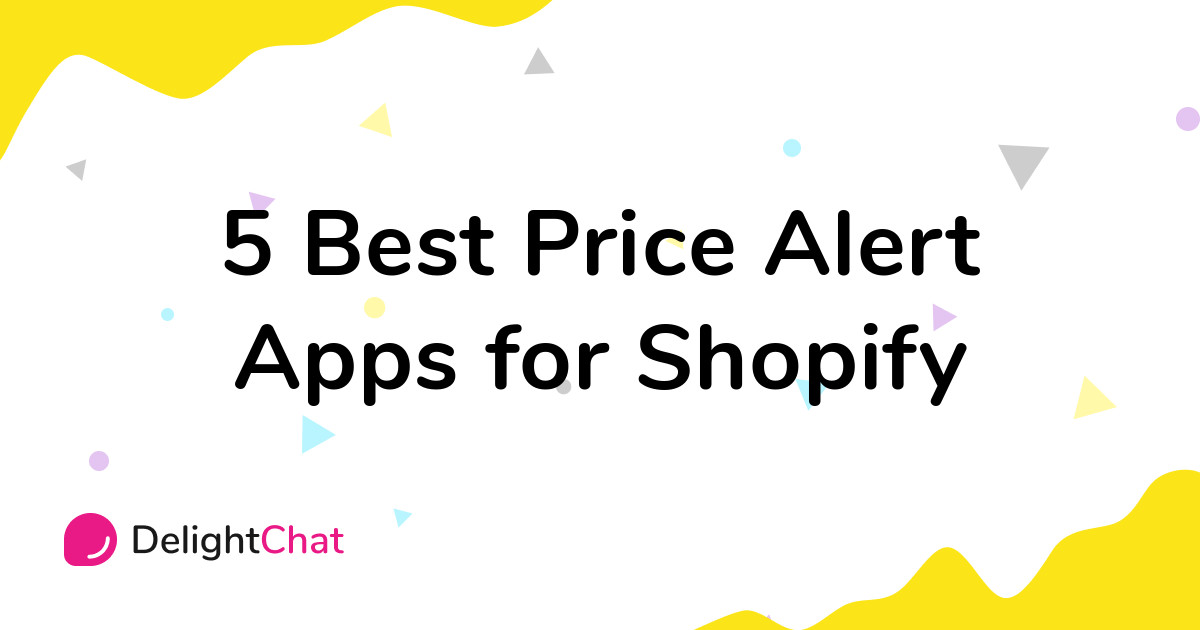 Best Shopify Price Alert Apps in 2021