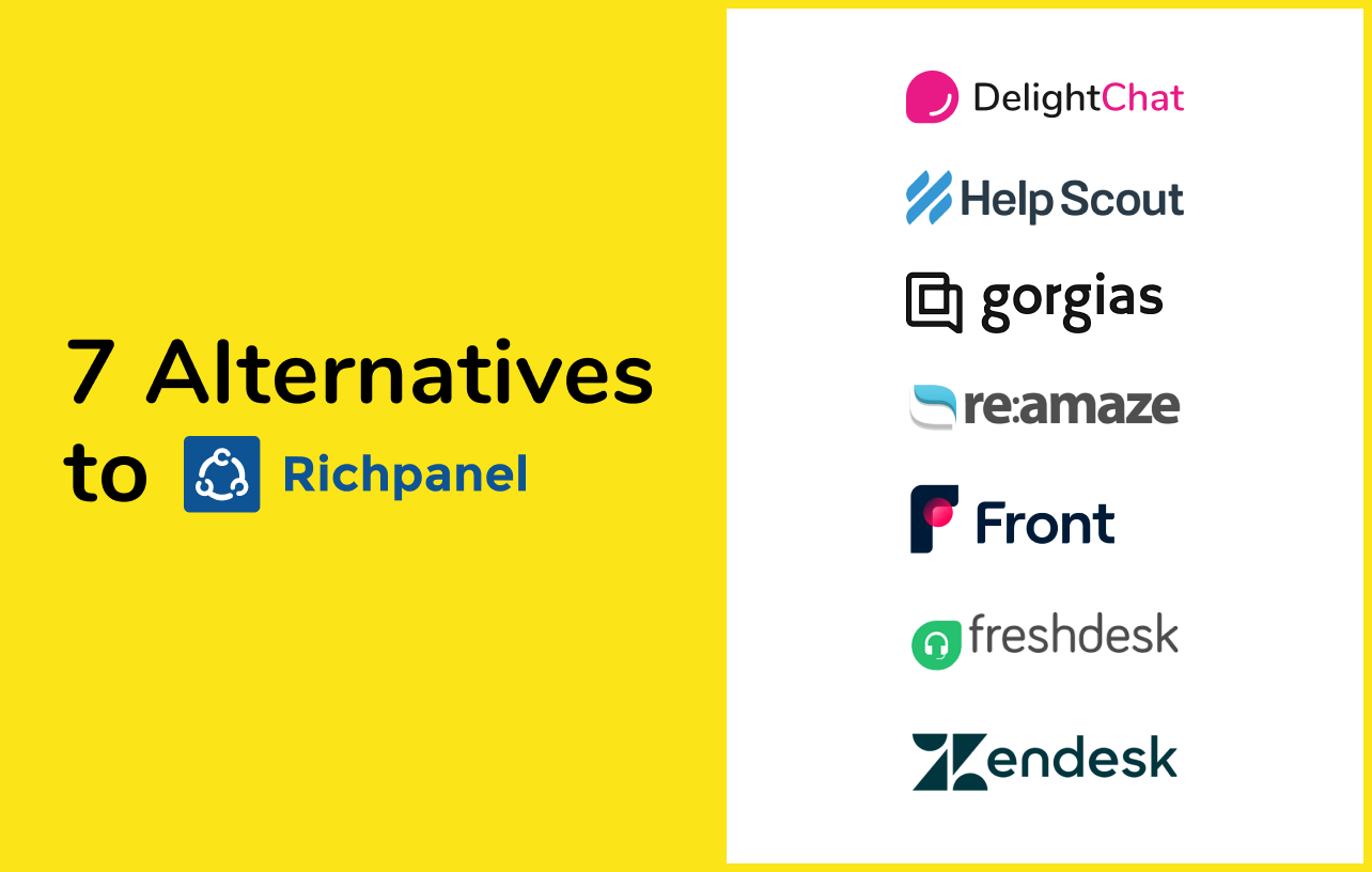 7 Richpanel Alternatives to Upgrade Your Store's Customer Service