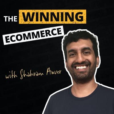 The Winning Ecommerce Podcast
