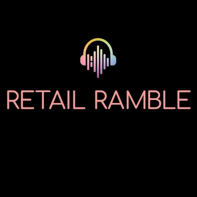 Retail Ramble Podcast by Essential Retail