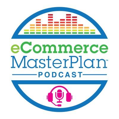 eCommerce MasterPlan Podcast