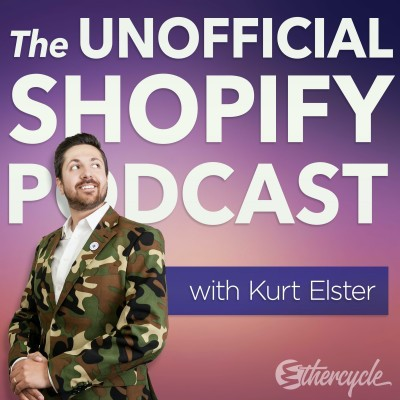 The Unofficial Shopify Podcast