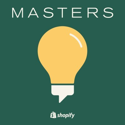 Shopify Masters Ecommerce Podcast