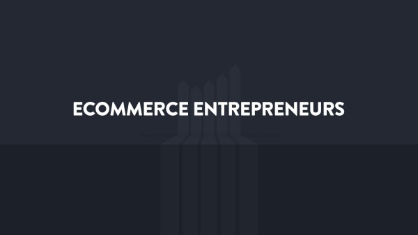 Ecommerce Entrepreneurs Facebook Group