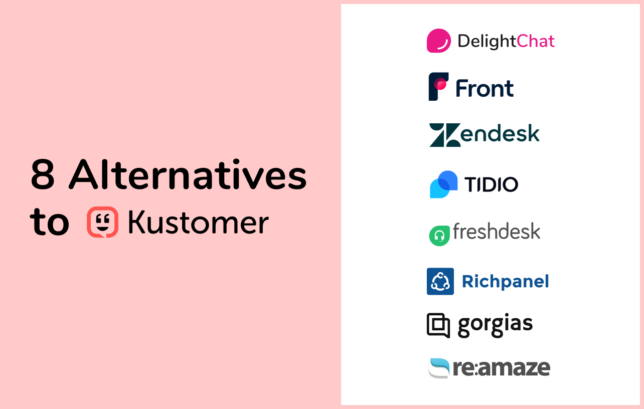 8 Kustomer Alternatives to Ace Your Store's Customer Service
