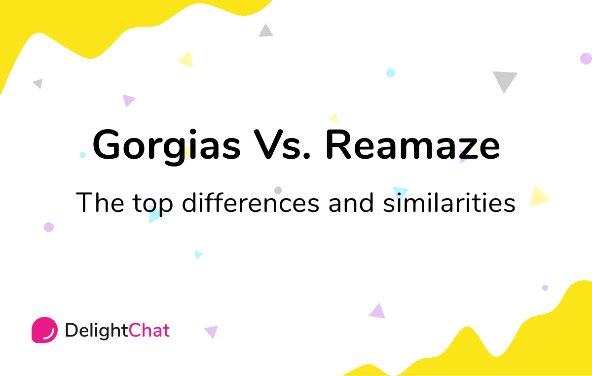 Gorgias Vs Reamaze: Top Differences & Similarities