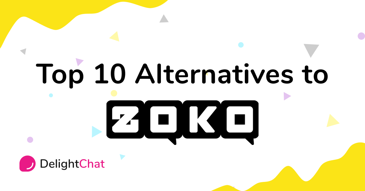Top 10 Zoko Alternatives for Improved Ecommerce Customer Service