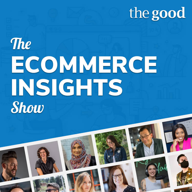 The Ecommerce Insights Show