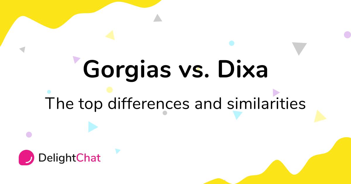 Gorgias vs. Dixa: Top Differences and Similarities