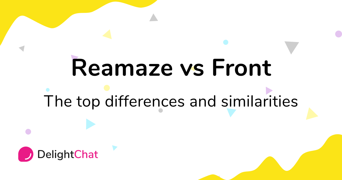 Reamaze vs Front: Top Differences and Similarities