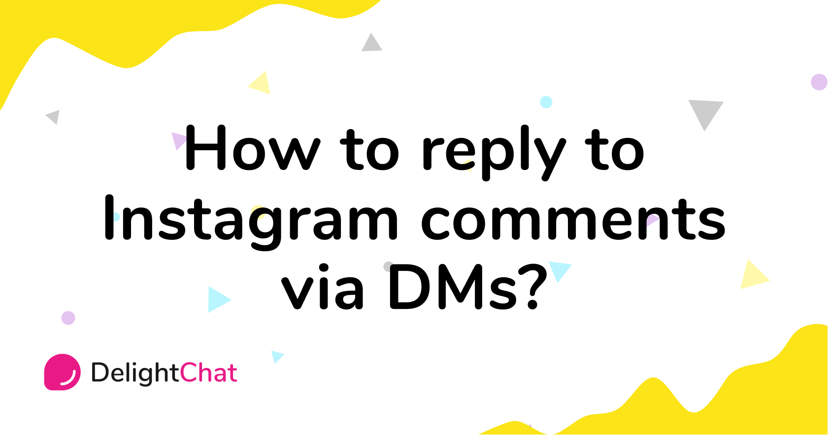 How to reply to Instagram comments via DMs?
