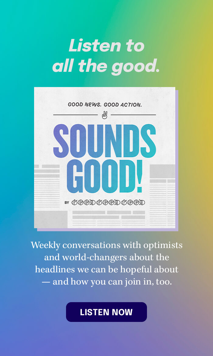 Listen to the Sounds Good Podcast
