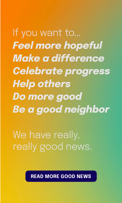 Read More Good News