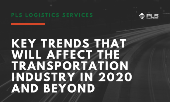 Key Trends That Will Affect The Transportation Industry In 2020 And Beyond