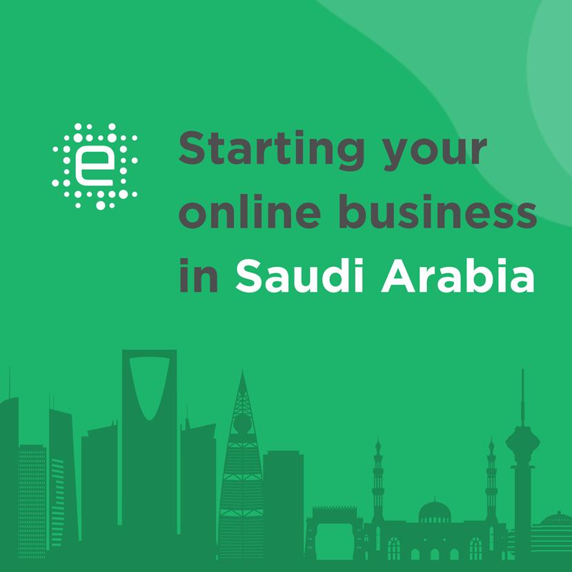 Starting Your Online Business in Saudi Arabia