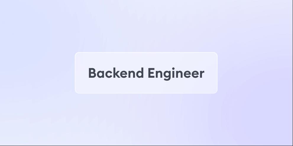 Backend Engineer