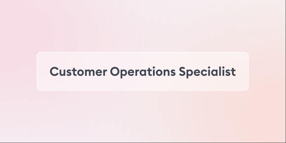 Customer Operations Specialist