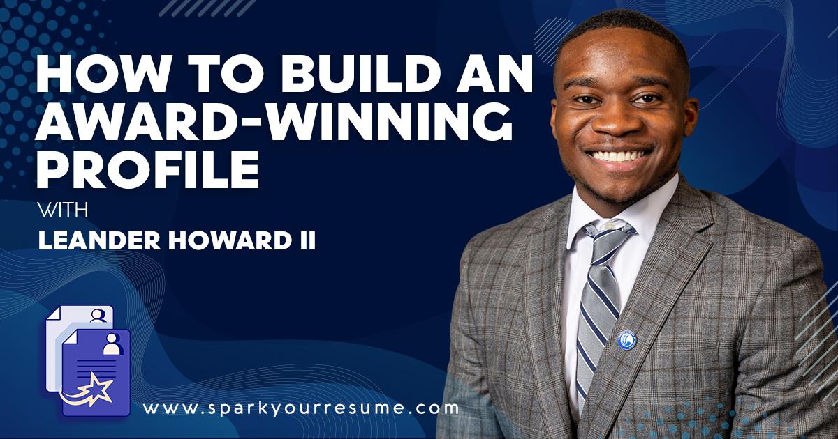 How to Build an Award Winning LinkedIn Profile