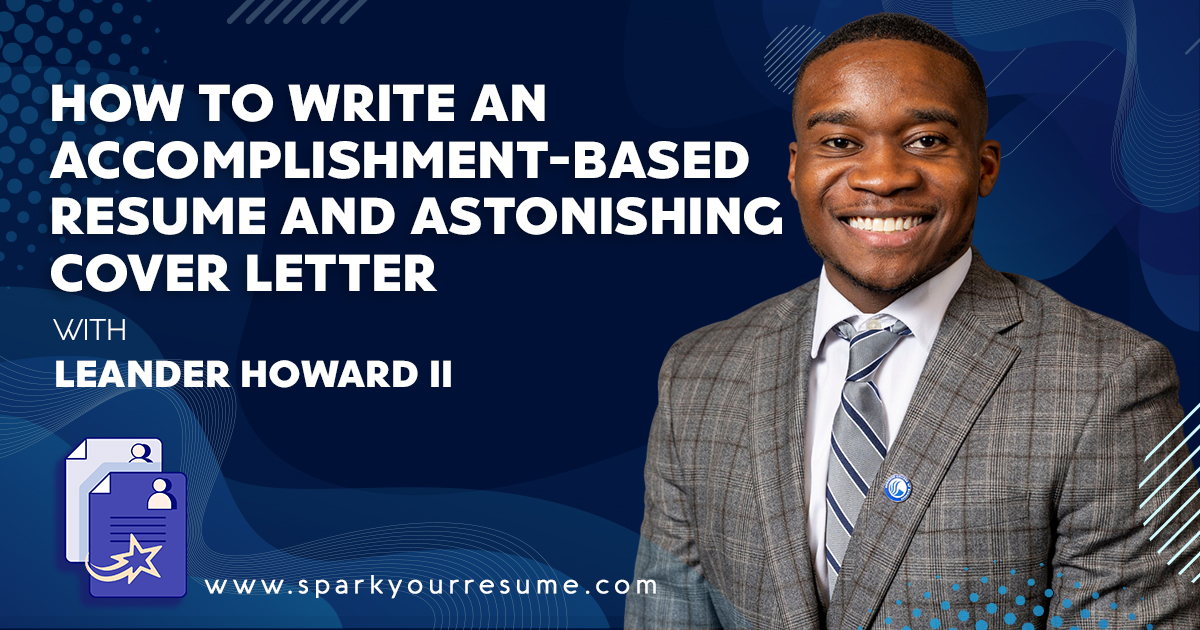 How to Write an Accomplishment Based Resume and Astonishing Cover Letter
