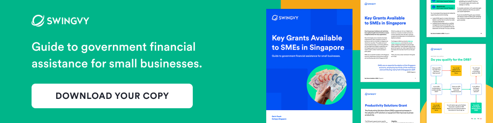 Free Ebook - Key Grants Available to SMEs in Singapore. Download a copy.