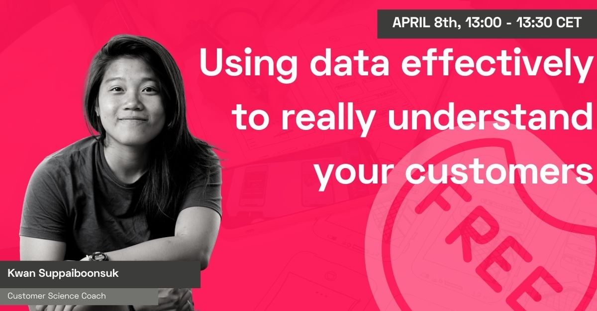 Using data effectively to really understand your customers with Kwan Suppaiboonsuk